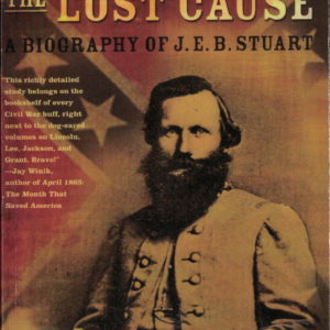 front cover of jeffry werts - cavalryman of the lost cause - buiography of jeb stuart