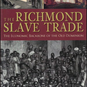 front cover of - the richmond slave trade - by jack trammell