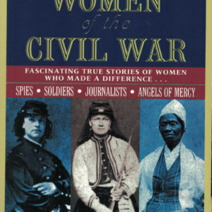 front cover of - amazing women of the civil war - by webb garrison