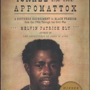 front cover of melvin patrick elys - israel on the appomattox