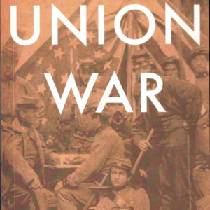 front cover of gary gallaghers - the union war