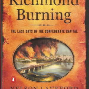 front cover of nelson lankfords - richmond burning
