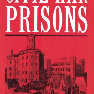 front cover of - civil war prisons - edited by william b hesseltine