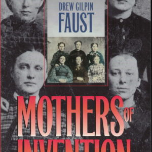 front cover of drew gilpin fausts - mothers of invention