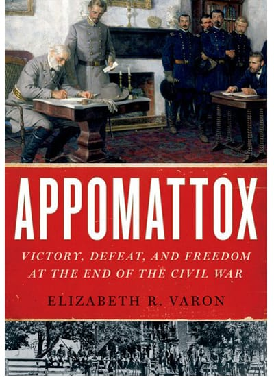 Appomattox: Victory, Defeat, and Freedom