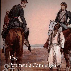 book cover The Peninsula Campaign & The Necessity Of Emancipation