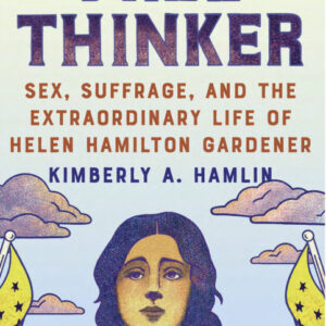 front.cover.of.free.thinker.by.kimberly.hamlin
