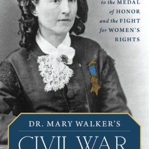 front-cover-of-dr-mary-walkers-civil-war-by-theresa-kaminski